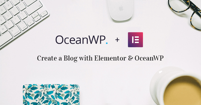 Elementor and OceanWP Graphic