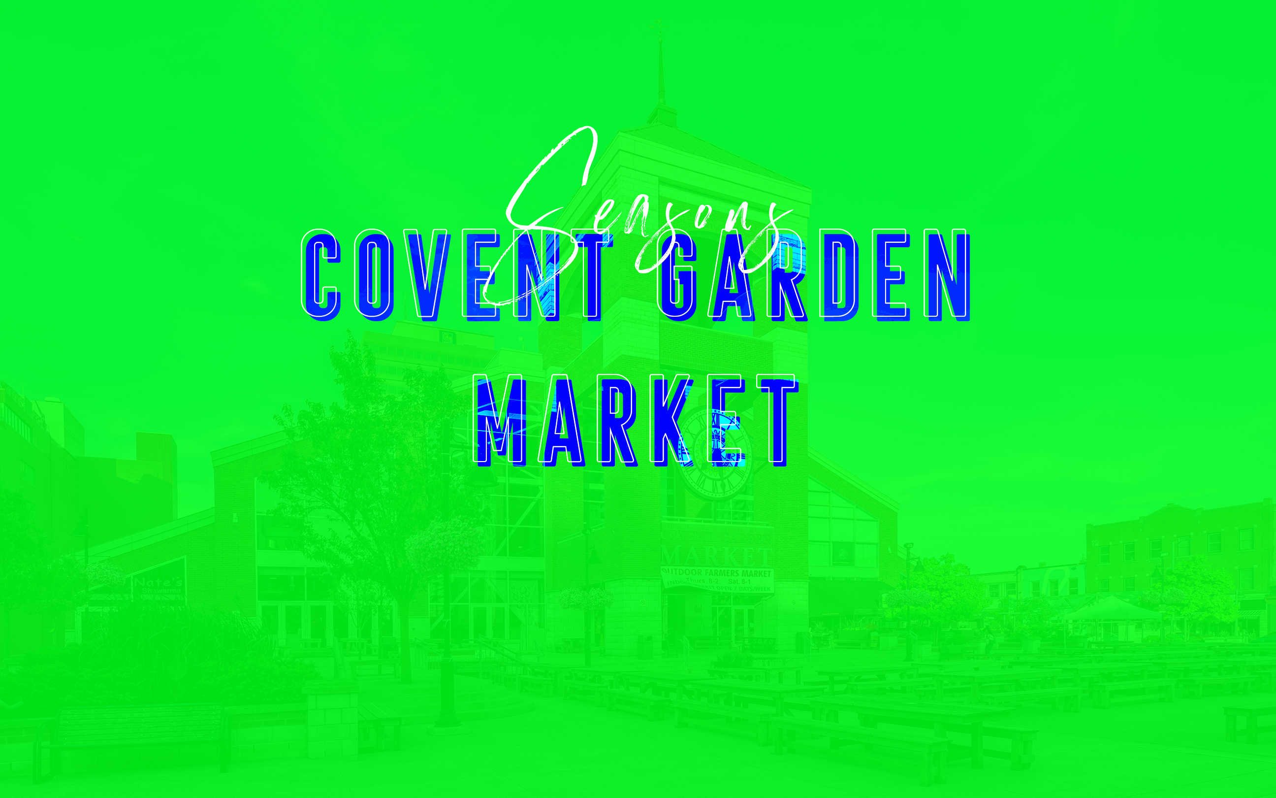 Covent Garden Market, London Ontario through the seasons post